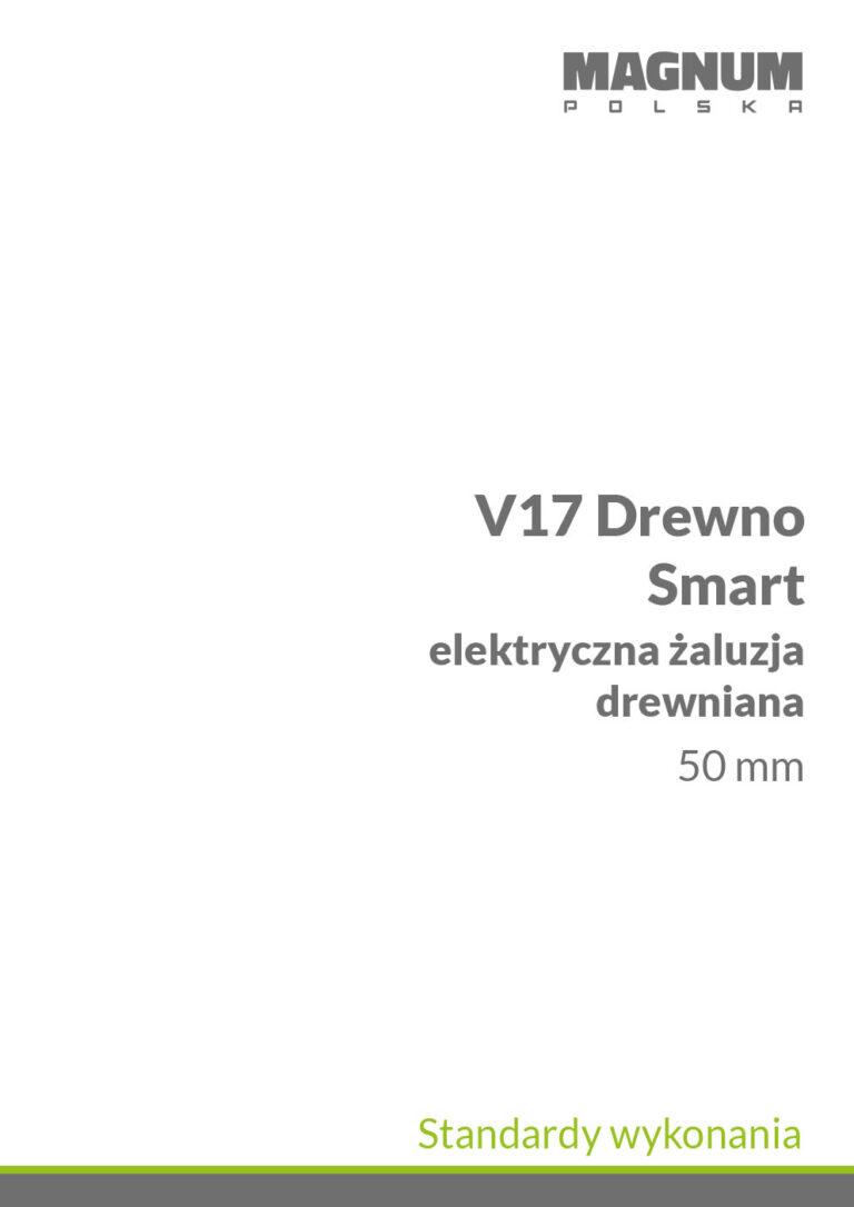 V17 drewno smart Standardy Wykonania