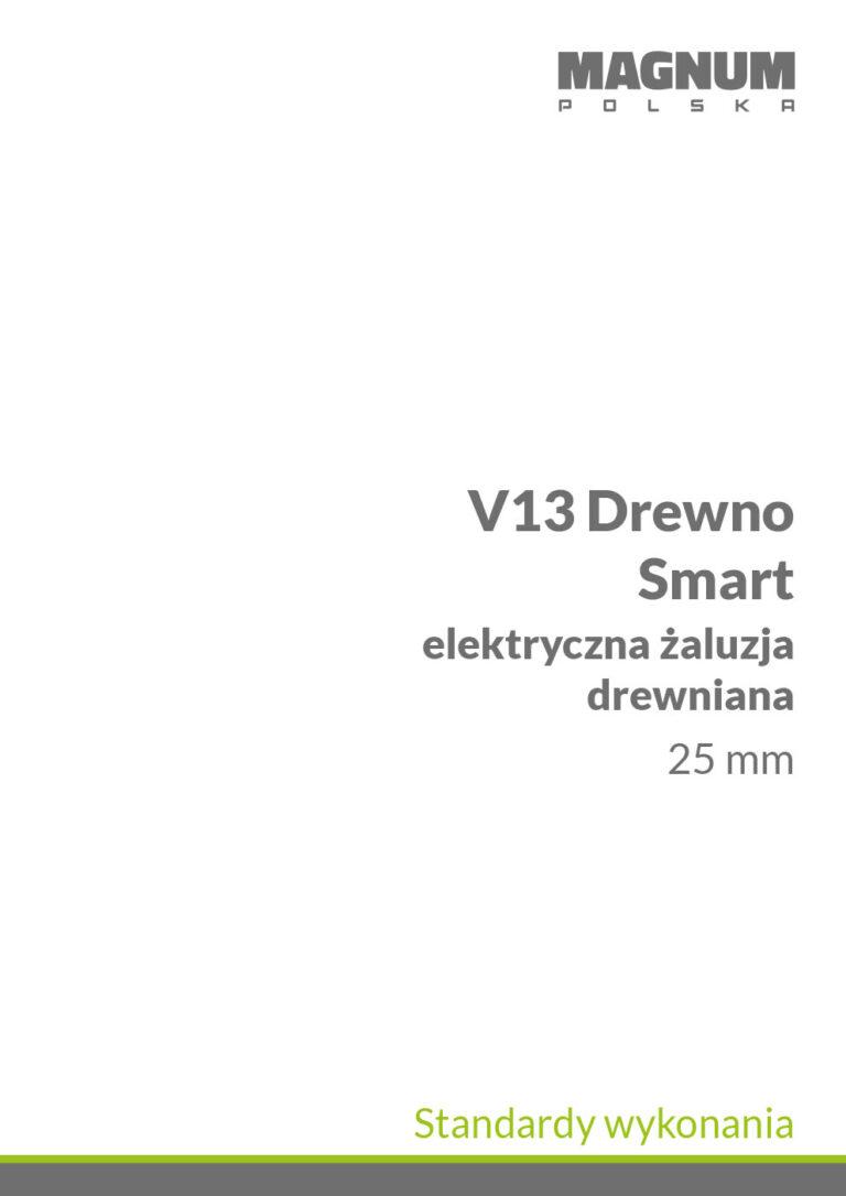 V13 Smart Drewno Standardy Wykonania